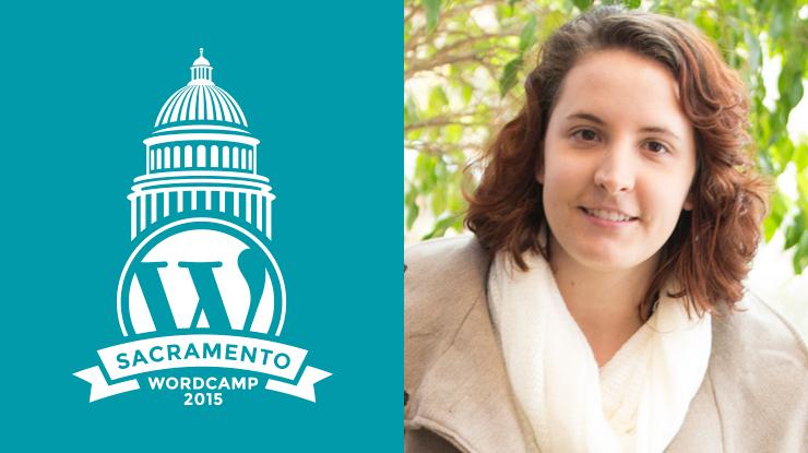 WordCamp Sacramento Emily Buonauro