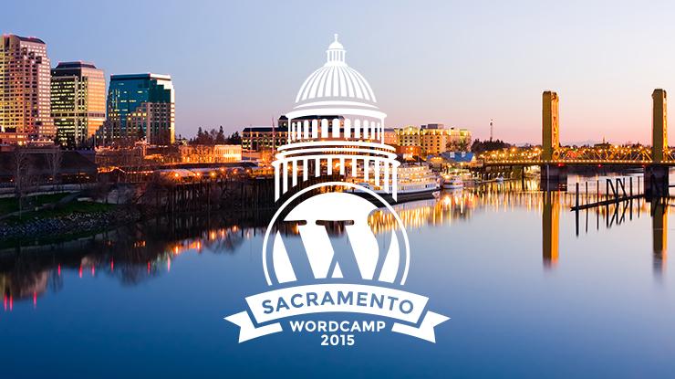 WordCamp Sacramento 2015