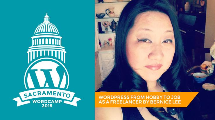 WordCamp Sacramento Bernice Lee
