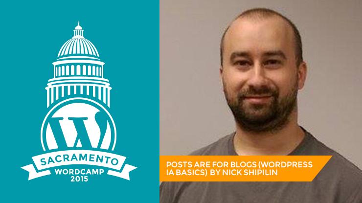 WordCamp Sacramento Nick Shipilin
