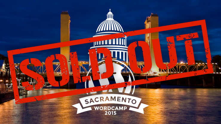 WordCamp Sacramento 2015 Sold Out