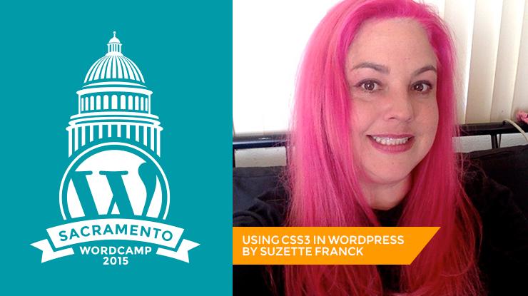 WordCamp Sacramento Suzette Franck