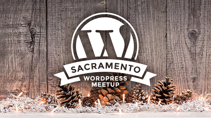 Sacramento WordPress Meetup Group