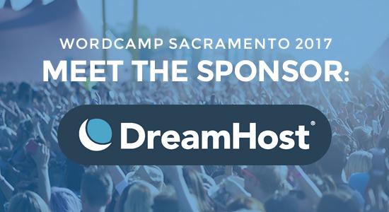 WordCamp Sacramento Sponsor DreamHost